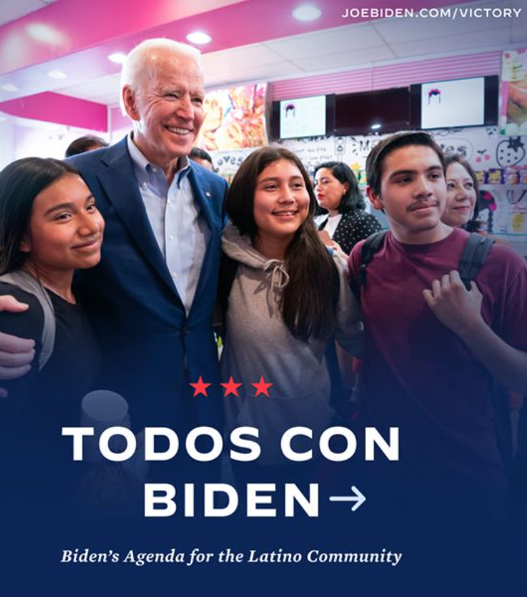 """The body of a Biden ad. The ad includes an image of Biden with three adolescents along with the following statement: """"TODOS CON BIDEN: Biden's Agenda for the Latino Community."""""""