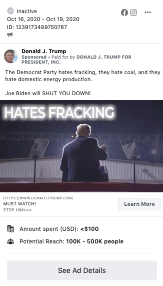 """Image of a Trump ad. The ad includes an image from a paused video showing Trump from behind as he addresses a crowd. Above the photo is the following text: """"The Democrat Party hates fracking, they hate coal, and they hate domestic energy production. Joe Biden will SHUT YOU DOWN!"""""""