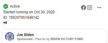 Image of the banner for an ad from Biden. The top of the banner notes that the ad started running on October 30, 2020.